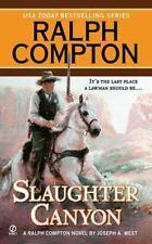 Compton, Ralph; West, Joseph A. .. Slaughter Canyon (Ralph Compton)
