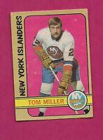1972-73 OPC  # 32 ISLANDERS TOM MILLER ROOKIE EX CARD  (INV#5617)