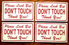 4--Please Look But DON'T TOUCH 100% Magnetic Signs for your Classic Car red/whi