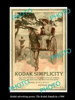 8x6 HISTORIC PHOTO OF KODAK CAMERA ADVERTISING POSTER THE KODAK SIMPLICITY c1900