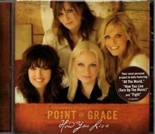 How You Live by Point of Grace CD 2007 Word Records