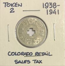 1938-1941 ~ 2 MILLS ~ COLORADO RETAIL SALES TAX TOKEN ~ Excellent condition
