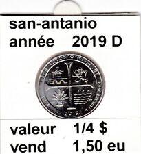 pieces de 1/4 $ san-antonio  2019 D