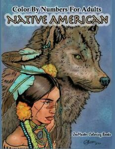 Color by Numbers Adult Coloring Book Native American : Native American Indian...
