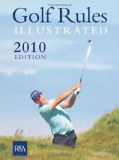 Golf Rules Illustrated 2010,R&A
