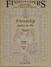 Finders Keepers Friendship Starts in the Heart Book 1 By Pegi White Tole Book.