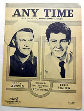 EDDY ARNOLD Sheet Music ANY TIME Hill & Range COUNTRY Pop VOCAL Eddie FISHER lc