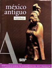 Antologia de Arqueologia Mexicana Mexico Antiguo 1997