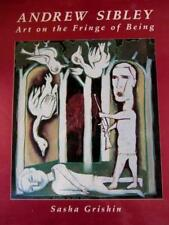 Andrew Sibley Art on the Fringe of Being, signed copy, art book, australian a...