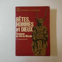 Ferdinand OSSENDOWSKI 1969 L'aventure mystérieuse Bêtes hommes dieux N5617