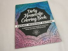 DIRTY HOUSEWIFE COLORING BOOK - SWEARY MIDNIGHT ED. - VERY GRAPHIC - ADULTS ONLY