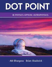 IB Physics Option Astrophysics Dot Point