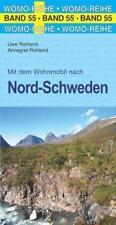 Mit dem Wohnmobil nach Nord-Schweden von Annegret Rohland und Uwe Rohland (2018, Taschenbuch)