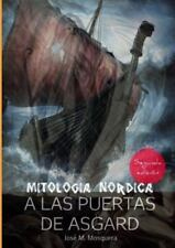 A Las Puertas de Asgard - Mitologia Nordica by Jose Manuel Mosquera (2015,...