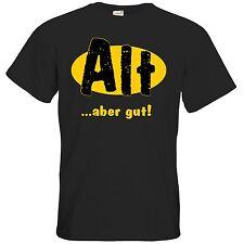 getshirts - RAHMENLOS® Geschenke - T-Shirt - Fun - Alt aber gut