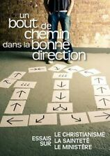 Un Bout de Chemin Dans la Bonne Direction (French : Journey in the Right...