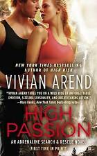 NEW High Passion (Adrenaline Search & Rescue) by Vivian Arend