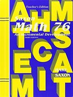 Math 76: An Incremental Development, Teacher's Edition by SAXON PUBLISHERS…