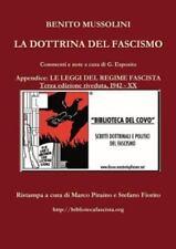 La Dottrina Del Fascismo - Terza Edizione Riveduta by Benito Mussolini, Marco...