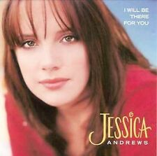 I Will Be There for You [Single] by Jessica Andrews CD