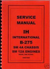 "International ""B-275"" Tractor Service Manual"