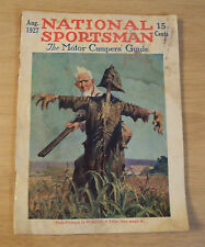"1927 Motor Campers' Guide/Magazine~""NATIONAL SPORTSMAN""~Scarecrow COVER Art~"
