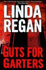 Guts for Garters, Regan Linda, New Book