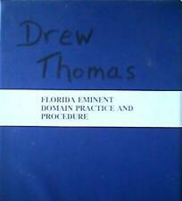 Florida Eminent Domain Practice and Procedure [Fifth Edition]