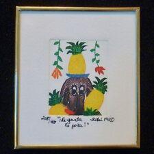"Signed KIKI Suarez Etching ""I Love Pineapple"" 1991 400 ed. CUTE!"