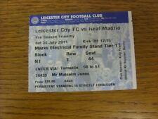 30/07/2011 BIGLIETTO: Leicester City V REAL MADRID Friendly []. bobfrankandelvis (a