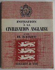 Initiation a la civilisation anglaise H Kerst