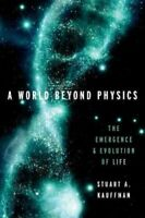 A World Beyond Physics The Emergence and Evolution of Life 9780190871338