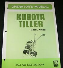 Kubota Tiller Model At25 Operators Maintenance Manual Book Catalog At 25 Oem