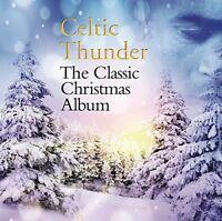 CELTIC THUNDER The Classic Christmas Album CD BRAND NEW Holiday Symphony