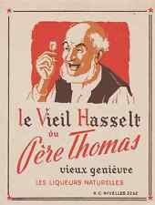 """""""GENIEVRE LE VIEIL HASSELT DU PERE THOMAS"""" Etiquette-chromo originale début 1900"""