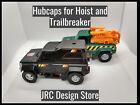Hubcaps for Trailbreaker and Hoist JRC Design
