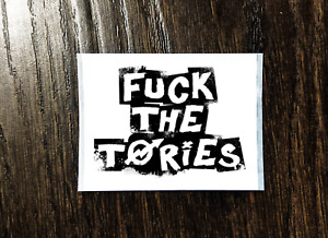 F*CK THE TORIES!! Sticker Packs (25-1000) - Anti-Tory, Political, Socialism