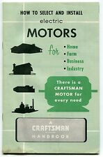 """1965 Sears Craftsman Handbook: """"HOW TO SELECT & INSTALL ELECTRIC MOTORS"""""""