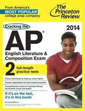Cracking the AP English Literature & Composition Exam, 2014 Edition College Tes