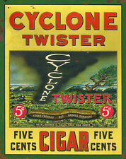 """CYCLONE TWISTER CIGAR"" ADVERTISING METAL SIGN"
