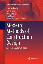 Lecture Notes in Mechanical Engineering: Modern Methods of Construction...