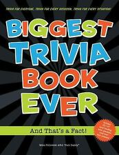 Biggest Trivia Book Ever : And That's a Fact! by Michael J. Pellowski, Lou Ha...