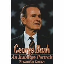 George Bush: An Intimate Portrait by