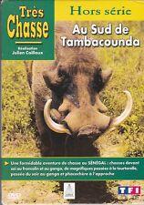 DVD TRES CHASSE AU SUD DE TAMBACOUNDA