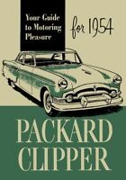 1954 Packard Clipper Owners Manual User Guide