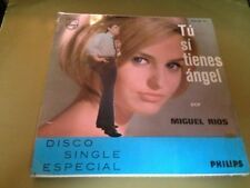 "MIGUEL RIOS - TU SI TIENES ANGEL 7"" SINGLE MONO 1965"
