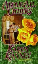 Above All Others by Karen Ranney Author of Tapestry