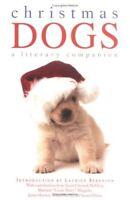 Good, Christmas Dogs: A Literary Companion, , Book
