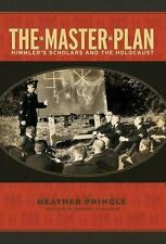 The Master Plan: Himmler's Scholars and the Holocaust (Paperback or Softback)