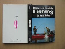 1978 Dardevle'S Guide To Fishing by David Richey First Edition Hardcover/Dj